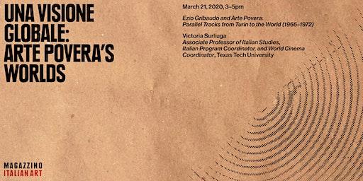 """Victoria Surliuga Lecture: """"Una visione globale"""": Arte Povera's Worlds"""