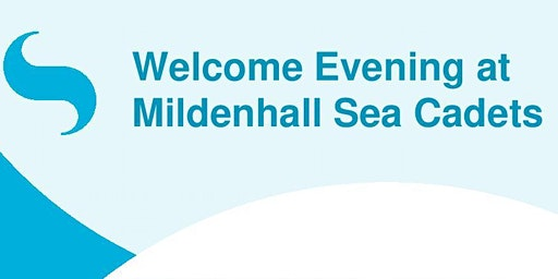 Welcome Evening Mildenhall Sea Cadets