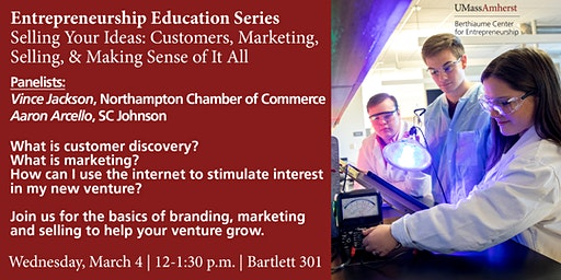 Entrepreneurship Education Series: Selling Your Ideas