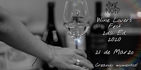 WINE NOT?   Wine Lovers Fest 2da Ed. 2020 entradas
