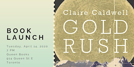Gold Rush Launch with Poet Claire Caldwell tickets