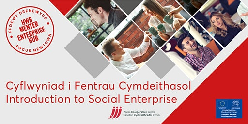 Introduction to Social Enterprise | Cyflwyniad i Fentrau Cymdeithasol