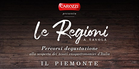 Le regioni a Tavola  Piemonte biglietti