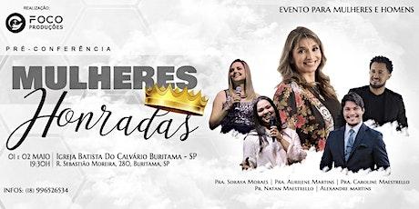 Pré-Conferência I  Mulheres Honradas I 01 e 02 de Maio I ingressos
