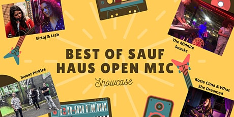 "Best of ""Sauf Haus Open Mic"", w/ Sweet Pickles, The Midnite Snacks, & More! tickets"