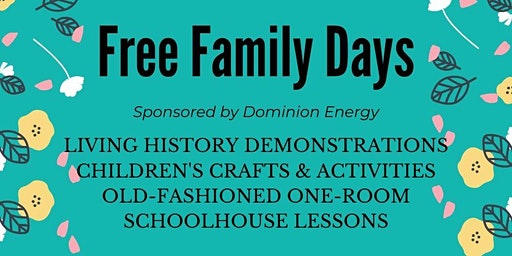 Free Family Day sponsored by Dominion Energy