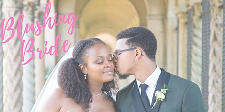 Blushing Bride! A Day of Beauty for Brides to be tickets