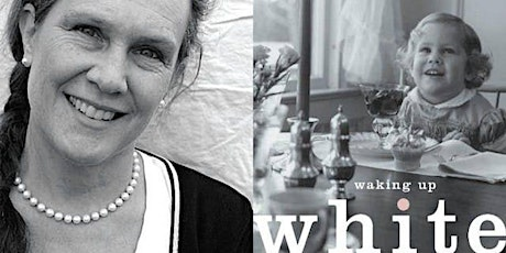 Waking Up White: A Conversation with author  Debby Irving tickets