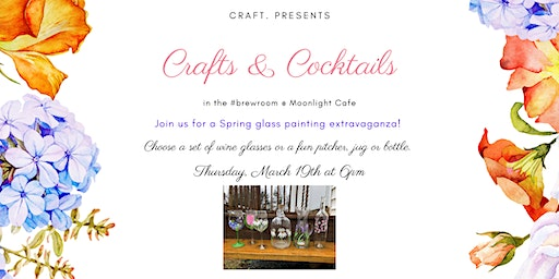 Crafts & Cocktails in #theBrewRoom: Spring Wine Glasses