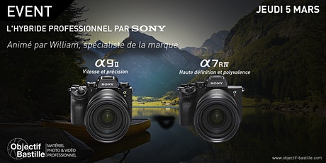 L'hybride professionnel par SONY #COMING #SOON tickets