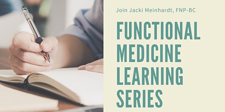 Functional Medicine Learning Series tickets