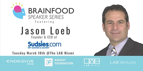 Brainfood Speaker Series Featuring Jason Loeb of Sudsies tickets