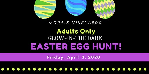 Glow in the Dark NIGHT Adults Only Easter Egg Hunt