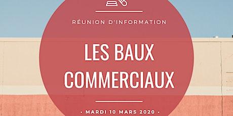 """Réunion d'information """"Les Baux Commerciaux"""" billets"""