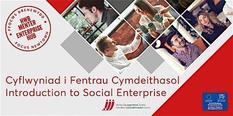 Introduction to Social Enterprise | Cyflwyniad i Fentrau Cymdeithasol tickets