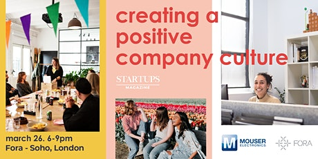 Startups Magazine: Creating a Positive Company Culture tickets