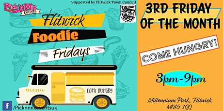 Flitwick Foodie Fridays tickets