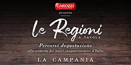 Le regioni a Tavola| Campania biglietti