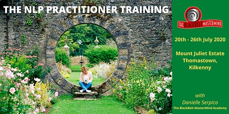 The NLP Practitioner - Mount Juliet Estate, Kilkenny tickets