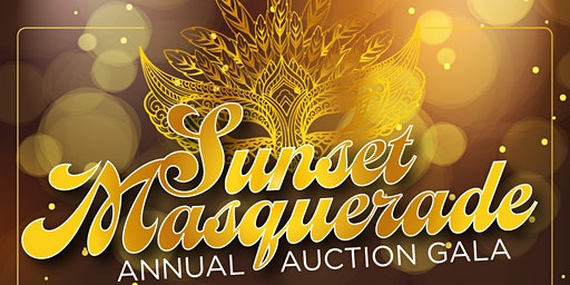 Sunset Masquerade - Annual Auction Gala