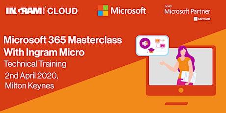 Microsoft 365 Masterclass with Ingram Micro tickets