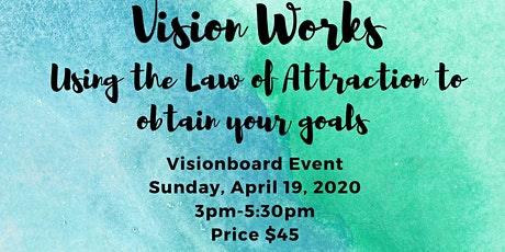 Vision Works: Using the Law of Attraction to Obtain your Goals tickets