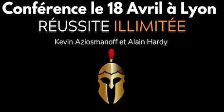 CONFÉRENCE RÉUSSITE ILLIMITÉE ® - LYON/VILLEURBANNE billets
