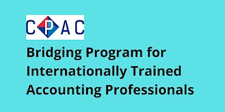 CPAC Bridging Program for Internationally Trained Accounting Professionals tickets