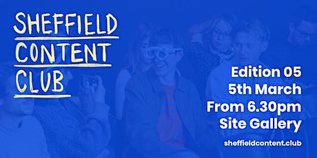 Sheffield Content Club – Edition 5 tickets
