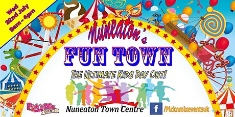 Fun Town at Nuneaton tickets