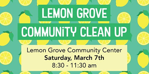 Lemon Grove Community Clean Up