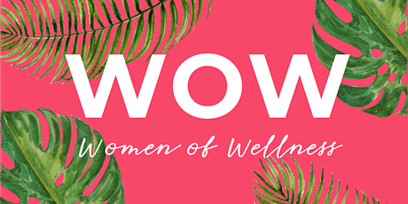 Women of Wellness Detroit Summit 2020 tickets
