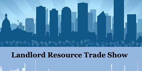 Landlord Resource Trade Show  tickets