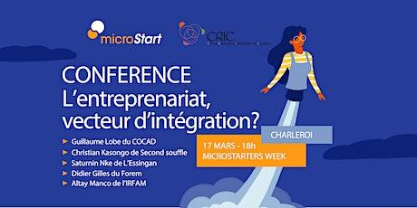 Conférence - L'entreprenariat, vecteur d'intégration? billets