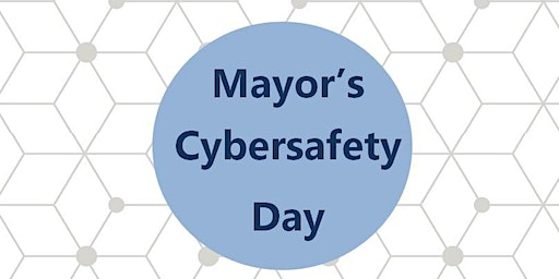 Mayor's Cybersafety Day - Small Business