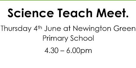 Primary Science Teach Meet tickets