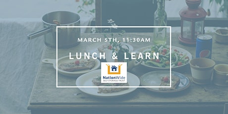Free Lunch & Learn with NationWide Self Storage - March 5th tickets