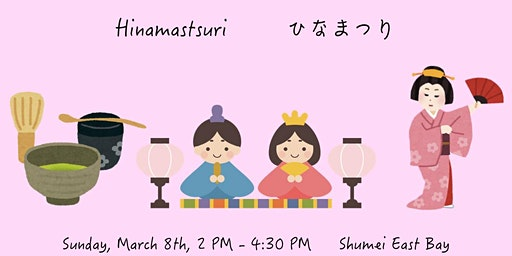 "Hinamatsuri - Tea Ceremony & Japanese Traditional Dance ""Buyo"""