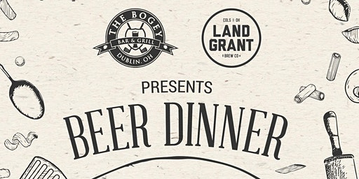 Land Grant Beer Tasting and Dinner at The Bogey