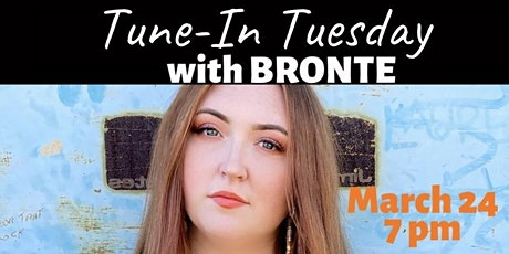Tune-In Tuesday: Live Original Music with Bronte tickets