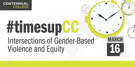 #TimesUpCC: Intersections of Gender-Based Violence and Equity