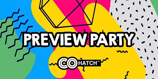 PREVIEW PARTY - COhatch The Market