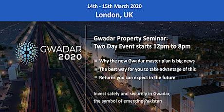 London: Gwadar 2020 Property Seminar - 14th - 15th March 2020 tickets