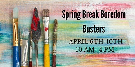 CANCELED-Spring Break Boredom Busters tickets