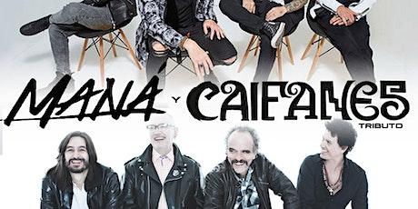Tributo A Maná vs Caifanes    Noche De Rock En Español with Cover Band tickets