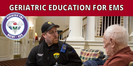 NAEMT Geriatric Education for EMS Core Advanced (GEMS Advanced) tickets