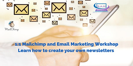 MAILCHIMP AND EMAIL MARKETING  - 1:1 BEGINNERS WORKSHOP tickets
