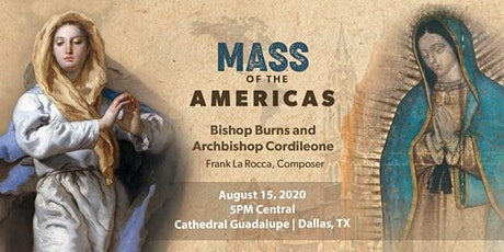 Mass of the Americas - Dallas, Texas tickets