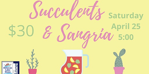 Succulents & Sangria Plant & Sip