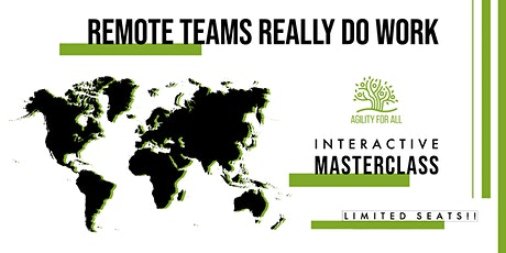 Remote Teams Really Do Work - Interactive ONLINE Masterclass tickets